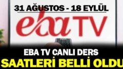EBA TV ders saatleri ve programı açıklandı!