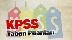KPSS Atama Taban Puanları 2021