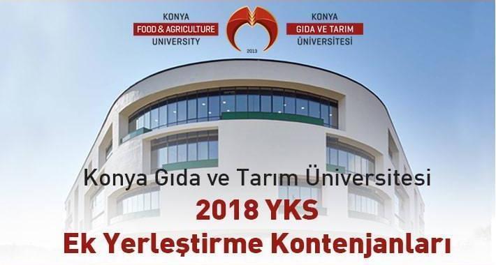 Konya Gıda ve Tarım Üniversitesi 2018 YKS Ek Yerleştirme Kontenjanları