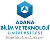 Adana Bilim ve Teknoloji Üniversitesi Hakkında Bilgi