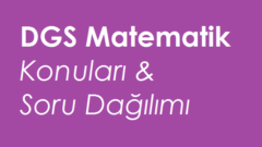 2021 DGS Matematik Konuları ve Soru Dağılımı (ÖSYM-MEB)