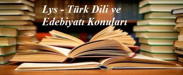 2017 Lys 3 Türk Dili ve Edebiyatı Konuları Konu Dağılımı