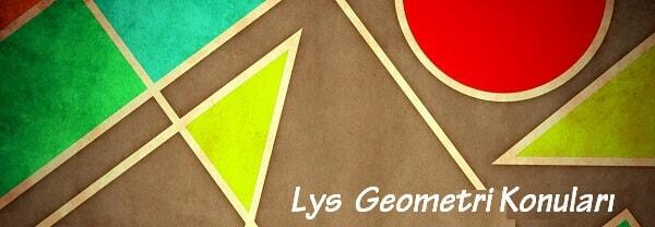 2017 Lys 1 Geometri Konuları Konu Dağılımı