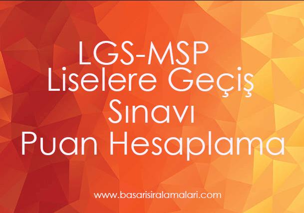 Liselere Geçiş Sınavı (LGS) Puan Hesaplama