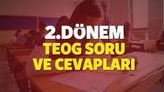 2016 2017 Teog 2. Dönem Ortak Sınav Soru ve Cevapları-MEB