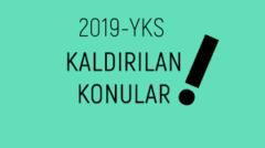 YKS Kaldırılan Konular 2019